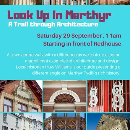 Look up in Merthyr - A Trail through Architecture